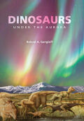 Dinosaurs Under the Aurora Cover