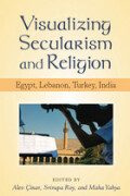 Visualizing Secularism and Religion cover