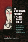 The Suppressed Memoirs of Mabel Dodge Luhan