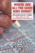 Where Are All the Good Jobs Going? cover