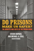 Do Prisons Make Us Safer?