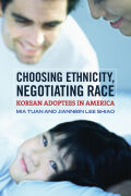 Choosing Ethnicity, Negotiating Race Cover