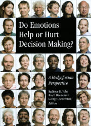 Do Emotions Help or Hurt Decisionmaking?