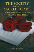 The Society of the Sacred Heart in 19th century France, 1800-1865 Cover