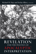 Revelation and the Politics of Apocalyptic Interpretation cover