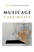 MUSICAGE: CAGE MUSES on Words * Art * Music