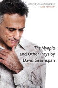 The Myopia and Other Plays by David Greenspan Cover
