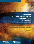 Guide to Reflective Thinking on University Learning Strategies: Actualizing my Intellectual Potential