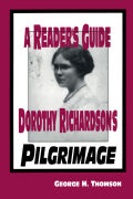 A Reader's Guide to Dorothy Richardson's 'Pilgrimage'