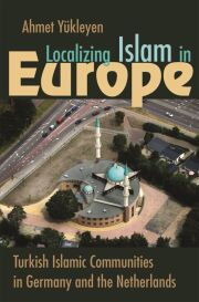 Localizing Islam in Europe