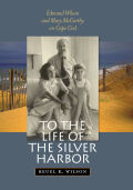 To the Life of the Silver Harbor cover