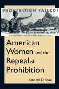 American Women and the Repeal of Prohibition Cover