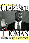 Clarence Thomas and the Tough Love Crowd Cover