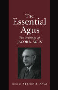 The Essential Agus: The Writings of Jacob B. Agus