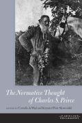 The Normative Thought of Charles S. Peirce Cover