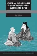 Hokkeji and the Reemergence of Female Monastic Orders in Premodern Japan Cover