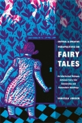 Critical and Creative Perspectives on Fairy Tales Cover