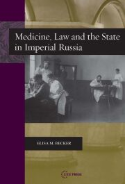 Medicine, Law, and the State in Imperial Russi