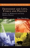 Friendship and Love, Ethics and Politics Cover