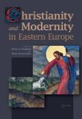 Christianity and Modernity in Eastern Europe Cover
