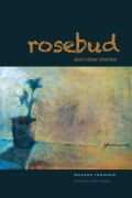 Rosebud and Other Stories Cover