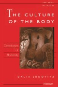 The Culture of the Body: Genealogies of Modernity