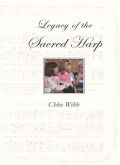 Legacy of the Sacred Harp cover
