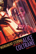 Monument Eternal: The Music of Alice Coltrane