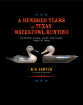 A Hundred Years of Texas Waterfowl Hunting Cover
