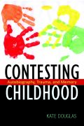 Contesting Childhood cover