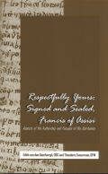 Respectfully Yours: Signed and Sealed, Francis of Assisi: Aspects of His Authorship and Focuses of His Spirituality