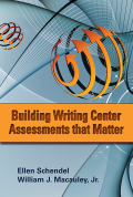 Building Writing Center Assessments That Matter Cover