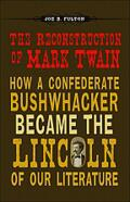 The Reconstruction of Mark Twain Cover
