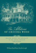 The Allstons of Chicora Wood Cover