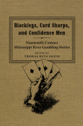 Blacklegs, Card Sharps, and Confidence Men Cover