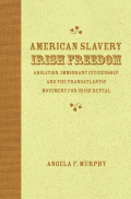 American Slavery, Irish Freedom Cover