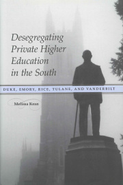 Desegregating Private Higher Education in the South