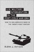 U.S. Military Intervention in the Post-Cold War Era Cover