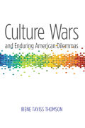 Culture Wars and Enduring American Dilemmas Cover