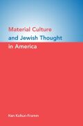 Material Culture and Jewish Thought in America