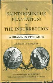 The Saint-Domingue Plantation; or, The Insurrection