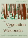The Vegetation of Wisconsin cover