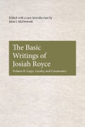 The Basic Writings of Josiah Royce, Volume II Cover