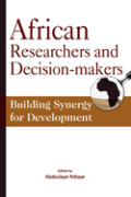African Researchers and Decision-makers. Building Synergy for Development Cover