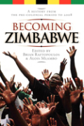 Becoming Zimbabwe. A History from the Pre-colonial Period to 2008 Cover