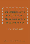 Implementing the Public Finance Management Act in South Africa: How Far Are We?