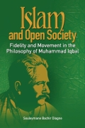 Islam and Open Society Fidelity and Movement in the Philosophy of Muhammad Iqbal Cover