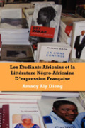 Les etudiants africains et la litterature negro-africaine d'expression francaise Cover