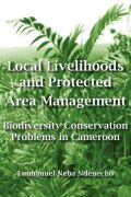 Local Livelihoods and Protected Area Management cover