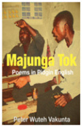 Majunga Tok: Poems in Pidgin English